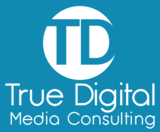 True Digital Media Consulting