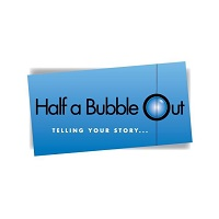 Half a Bubble Out Advertising