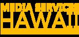 Media Services Hawaii